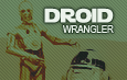 Droid Wranglers (Amount: 1)
